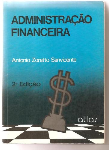 administração financeira - antonio zoratto