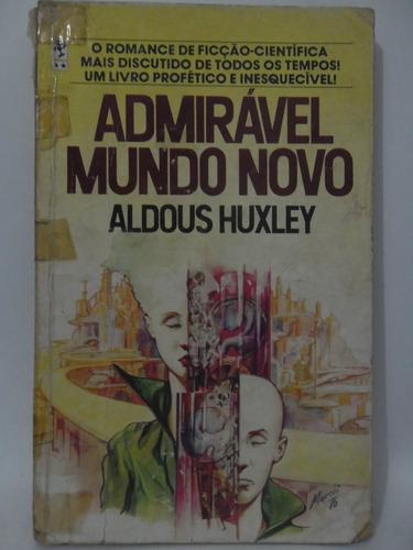admirável mundo novo - aldous huxley