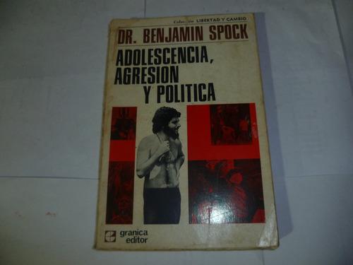 adolescencia . agresion y politica