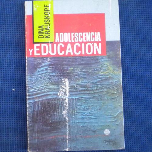 adolescencia y educacion, dina krauskopf, editorial universi