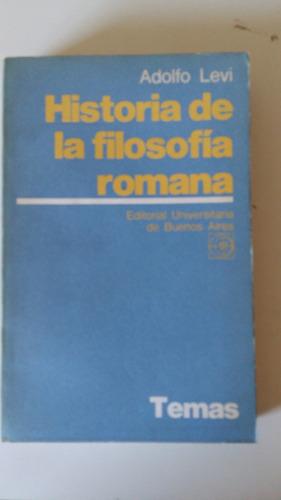 adolfo levi - historia de la filosofía romana