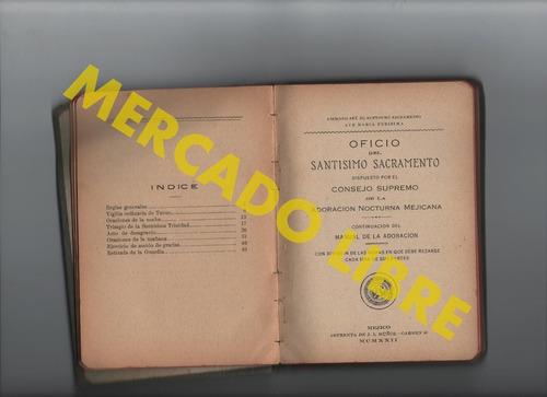 adoracion nocturna mejicana,manual de adorador activo.1923.