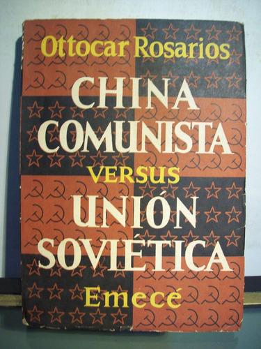 adp china comunista versus union sovietica ottocar rosarios