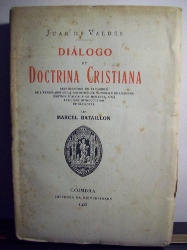 adp dialogo de doctrina cristiana juan de valdes / 1925