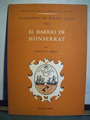 adp el barrio de monserrat francisco romay / bs. as. 1949