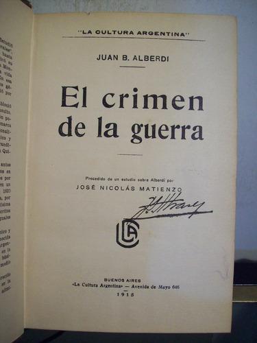 adp el crimen de la guerra juan b. alberdi / 1915 bs. as.