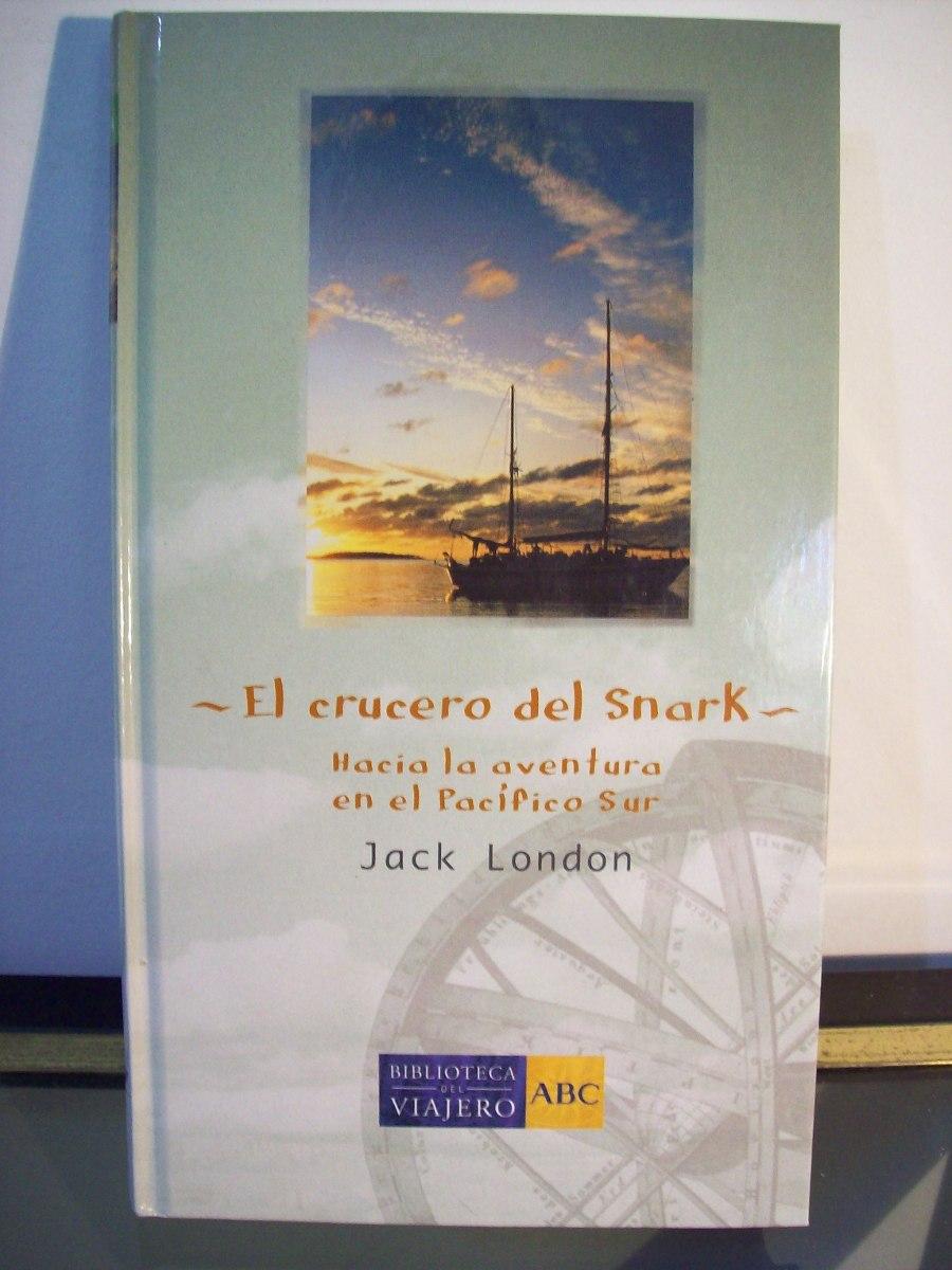 Resultado de imagen para El crucero del Snark - Jack London