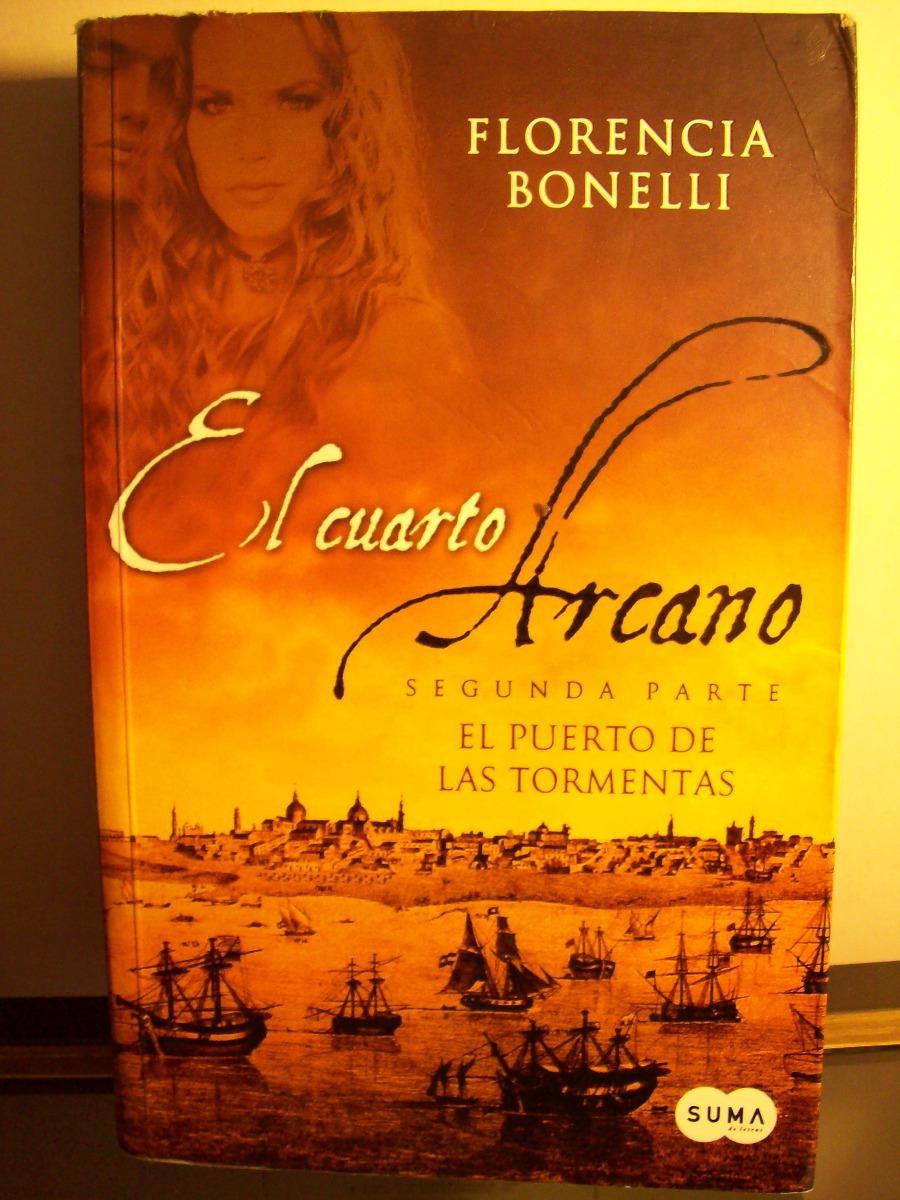 Adp El Cuarto Arcano ( 2 Tomos ) Florencia Bonelli / Ed Suma - $ 600 ...