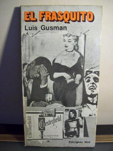 adp el frasquito luis gusman / ed noe 1973 bs as