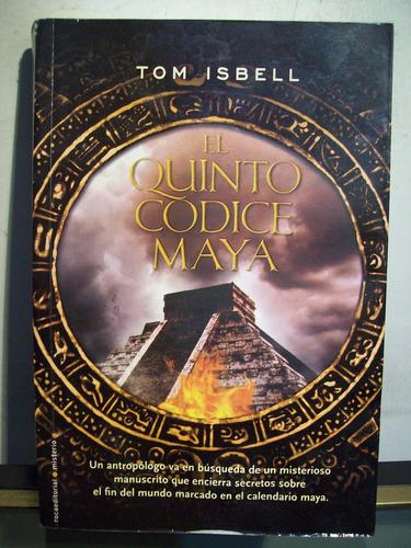 adp el quinto codice maya tom isbell / ed roca 2011 bs. as.