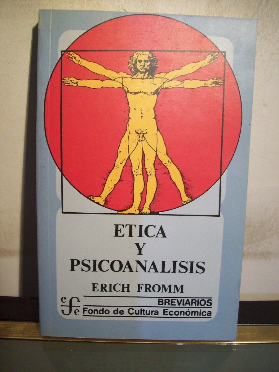 etica y psicoanalisis erich fromm