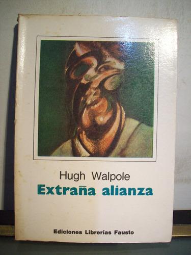 adp extraña alianza hugh walpole / ed fausto 1977 bs. as.