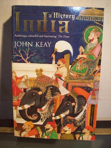 adp india a history john keay / ed harper perennial 2004