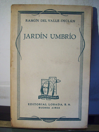 adp jardin umbrio valle inclan / ed losada 1940 bs. as.