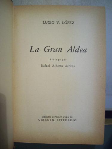 adp la gran aldea lucio lopez / ed jackson 1948 bs. as.