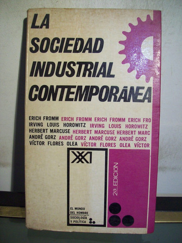 adp la sociedad industrial contemporanea fromm horowitz gorz