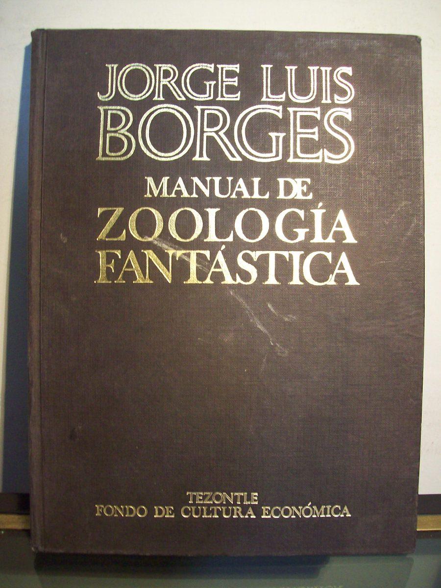 Manual de zoología fantástica jorge luís borge comprar en.