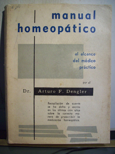 adp manual homeopatico arturo dengler / 1959 bs. as.