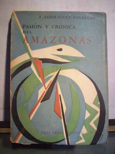 adp pasion y cronica del amazonas rodriguez fabregat /losada