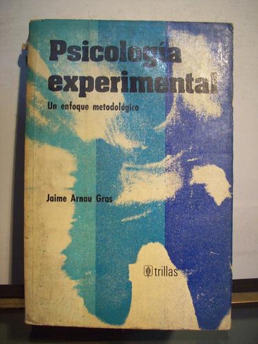 adp psicologia experimental arnau gras / ed trillas 1979