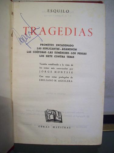 adp tragedias esquilo / obras mestras 1963 barcelona