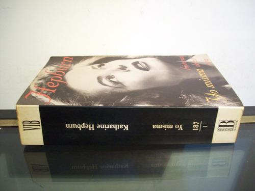 adp yo misma historias de mi vida hepburn / ediciones b 1996
