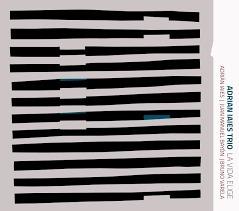 adrian iaies trio - la vida elige (cd)