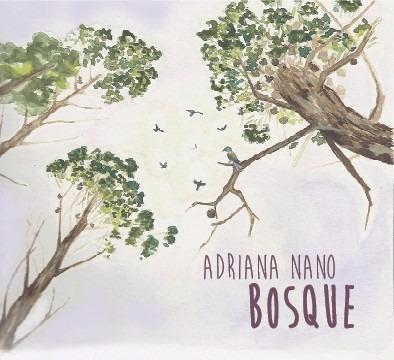 adriana nano - bosque cd (2015)