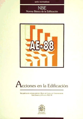 ae-88, acciones en la edificación(libro proyectos y gestión)