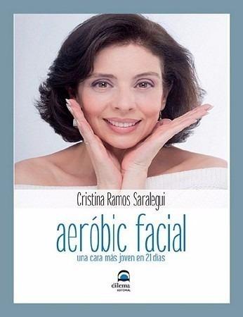 aeróbic facial. una cara más joven en 21 días. envío x email