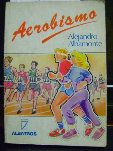 aerobismo alejandro albamonte