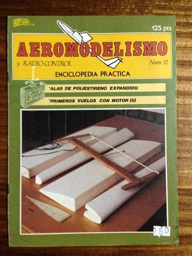 aeromodelismo y radio control -  fascículo nº 32