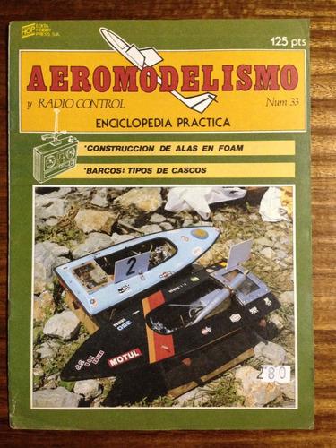 aeromodelismo y radio control -  fascículo nº 33