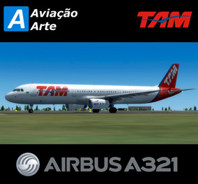 Aeronave Fsx - Frota Tam - Airbus A321