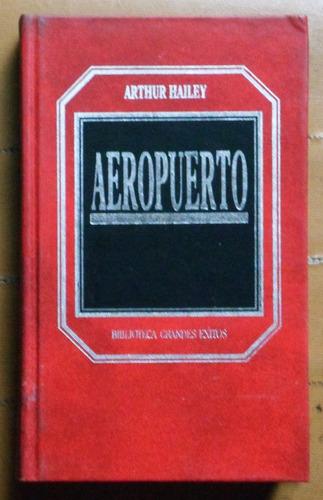 aeropuerto / arthur hailey (ed. orbis hyspamerica)