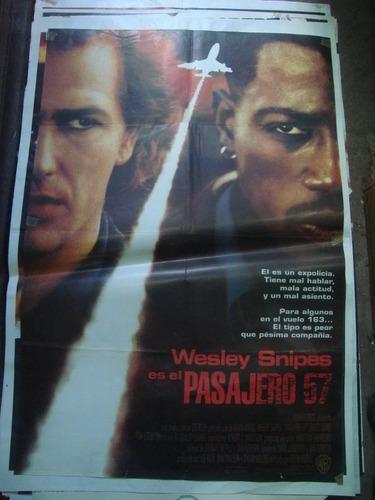 afiche cine orig pasajero 57 wesley snipes 110x0,75 póster