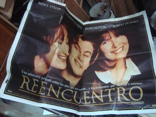 afiche cine orig reencuentro 110 x1,50 póster