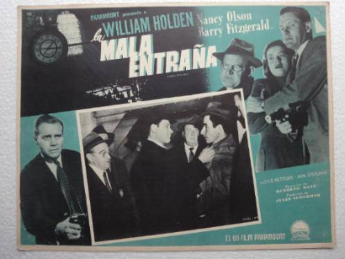 afiche mex union station la mala entraña william holden 1950