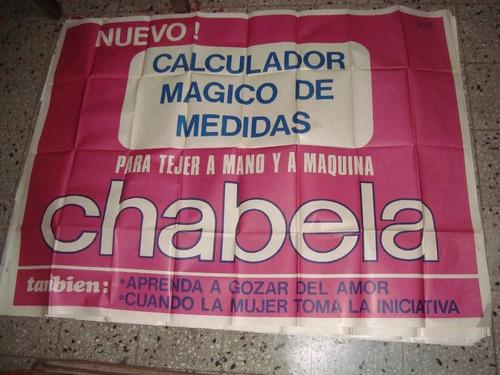 afiche orig de calle revista chabela 145x110