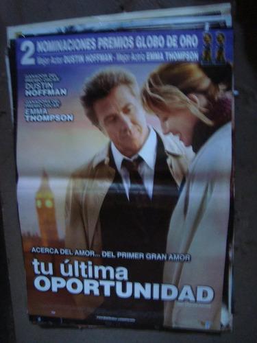 afiche orig de cine tu última oportunidad 1x72