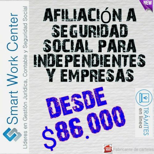 afiliación a seguridad social para independientes y empresa
