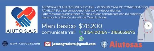 afiliaciones a eps arl pensión caja de compensación familiar