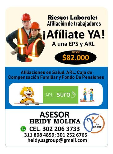 afiliaciones a seguridad social: eps, arl caja y pensión.