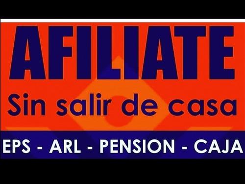 !afiliate¡ eps, arl, caja compensación, soat, afp, pensión y