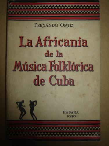 africania musica folklorica cuba fernando ortiz