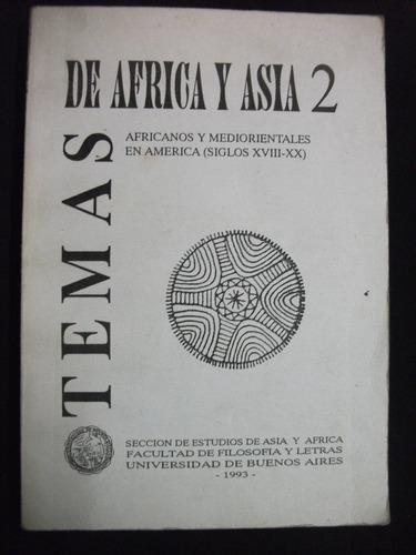 africanos y mediorentales en américa siglos xviii - xx