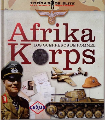 afrika korps los guerreros de rommel libro guerra mundial