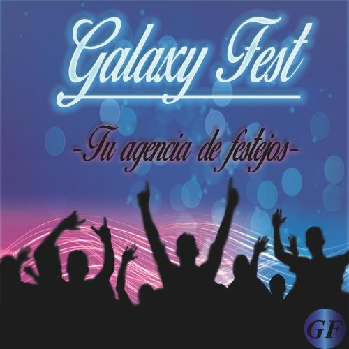 agencia de festejo galaxy fest