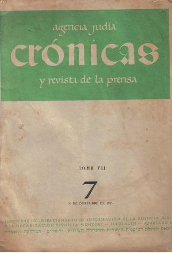 agencia judía crónicas / tomo v i i