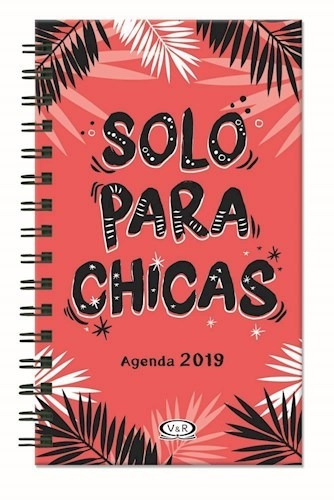 agenda 2019 solo para chicas x 2 flores + hojas  - v&r